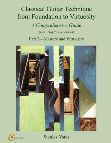 stanley yates classical guitar technique from foundation to virtuosity vol 1